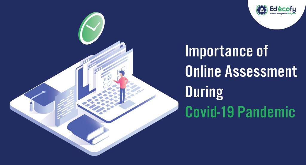 Online Assessment Advantages