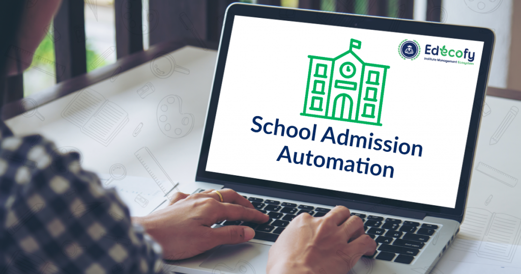 School Admission Automation