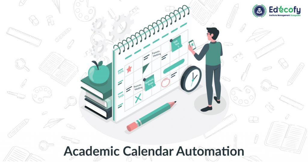 Academic Calendar Automation