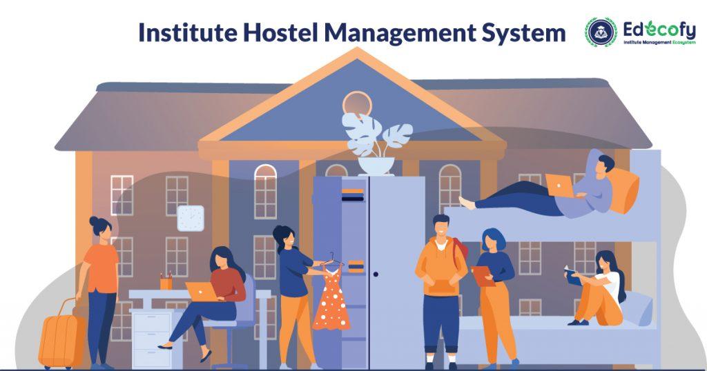 Institute Hostel Management System