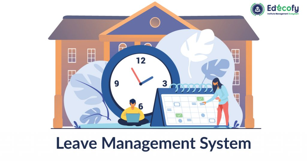 School Leave Management Automation