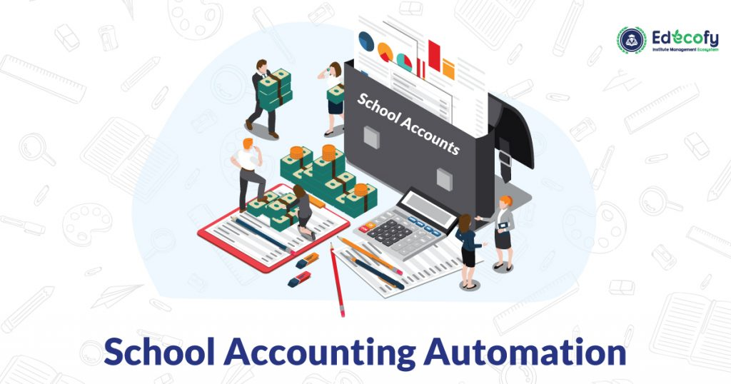 School Accounting Automation