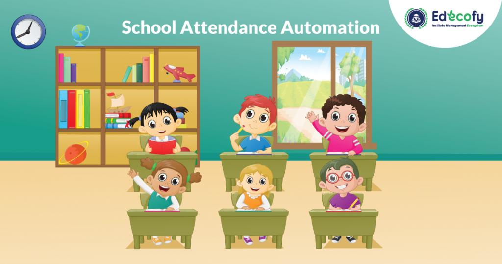 School Attendance Automation