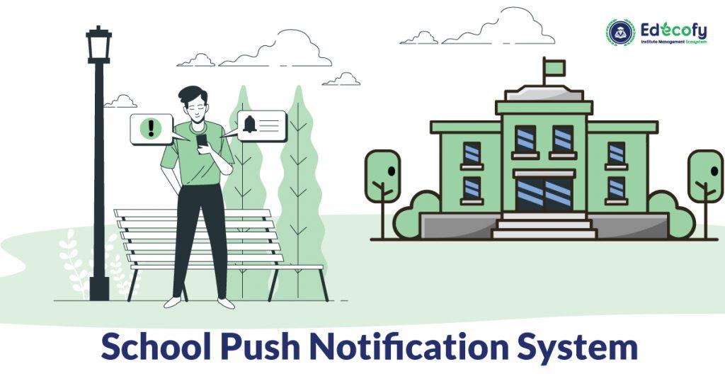 School Push Notification System
