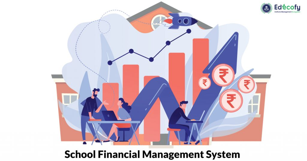 School Financial Management System
