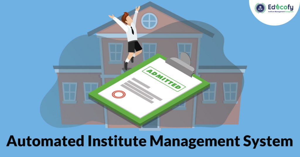 Automated Institute Admission System
