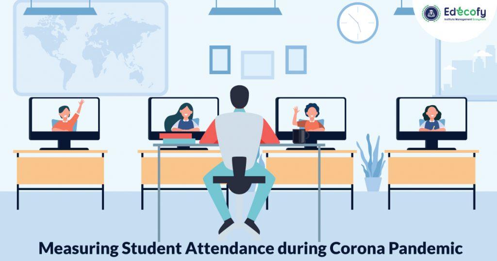 Online Attendance Monitoring