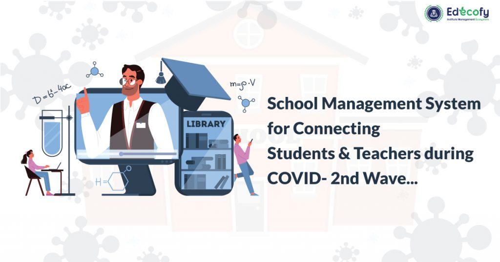 School Management System during COVID-19