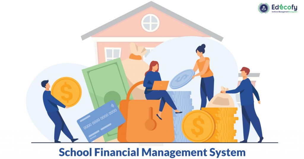 Benefits of School Financial Management System